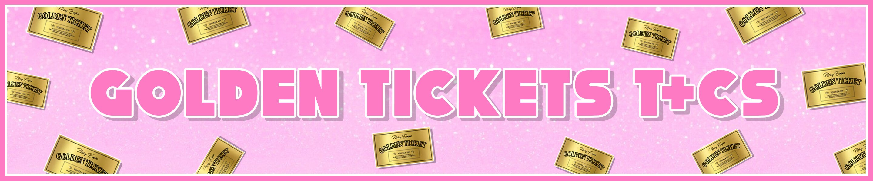 MISSYEMPIRE Golden Ticket